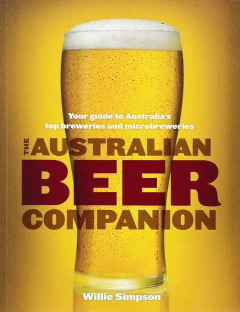 Image for The Australian Beer Companion: Your Guide to Australia's Top Breweries and Microbreweries