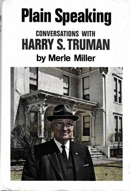 Image for Plain Speaking: Conversations with Harry S. Truman; An Oral Biography
