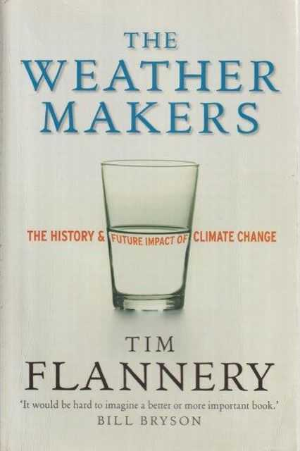 Image for The Weather Makers - The History & Future Impact Of Climate Change