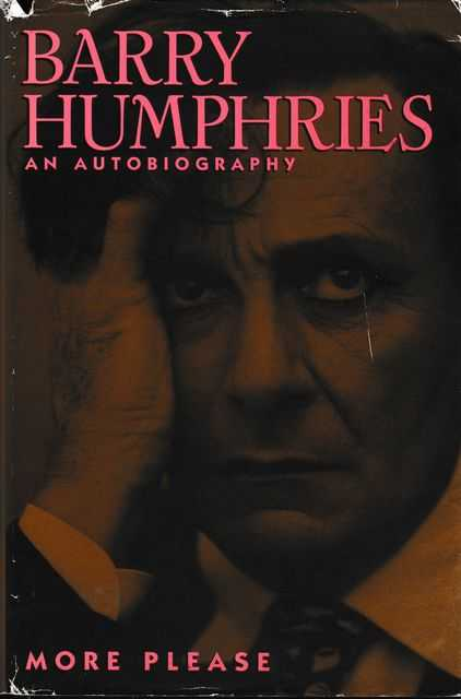 Image for More Please: Barry Humphries An Autobiography