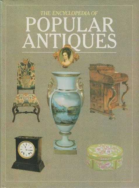 Image for The Encyclopedia Of Popular Antiques