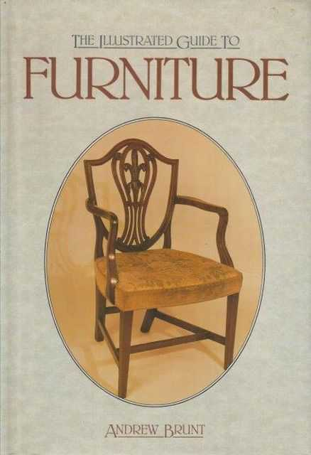 Image for The Illustrated Guide To Furniture