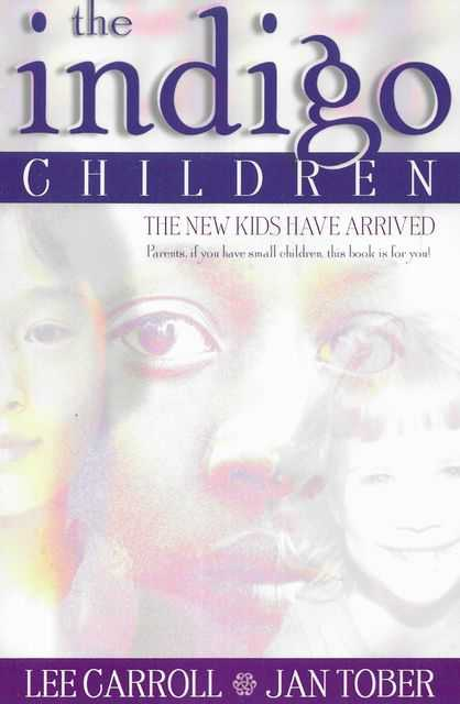 Image for The Indigo Children - The New Kids Have Arrived