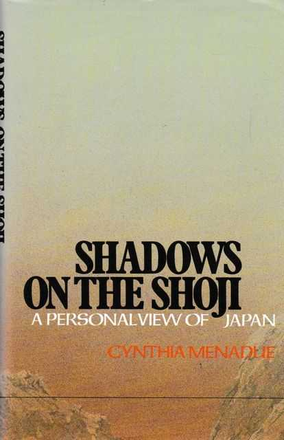 Image for Shadows on the Shoji: A Personal View of Japan