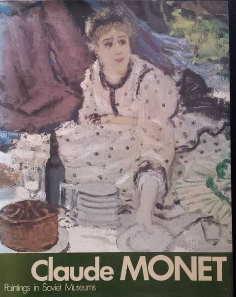 Image for Claude Monet: Paintings in Soviet Museums