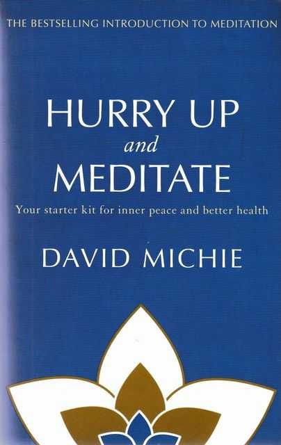 Image for Hurry Up and Meditate: Your Starter Kit for Inner Peace and Better Health