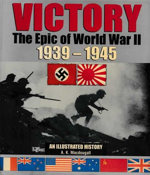 Image for Victory: The Epic of World War II 1939-1945: An Illustrated History