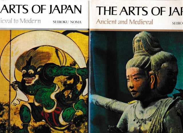 Image for The Arts of Japan: Two volumes complete. Volume 1: Ancient and Medieval/ Volume 2: Late Medieval to Modern