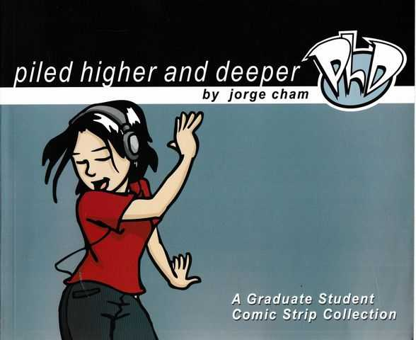Image for Piled Higher and Deeper: A Graduate Student Comic Strip Collection