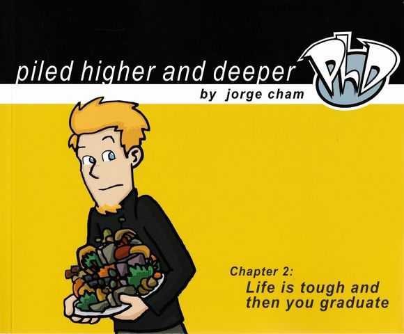 Image for Piled Higher and Deeper 2: Life is Tough and Then You Graduate