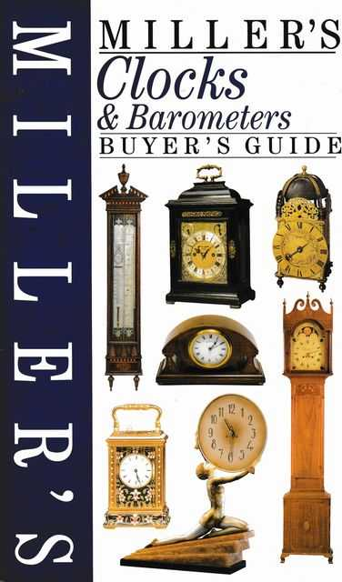 Image for Miller's Clock & Barometers Buyer's Guide