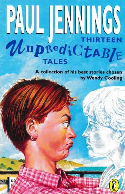 Image for Thirteen Unpredictable Tales: A Collection of his Stories Chosen by Wendy Cooling