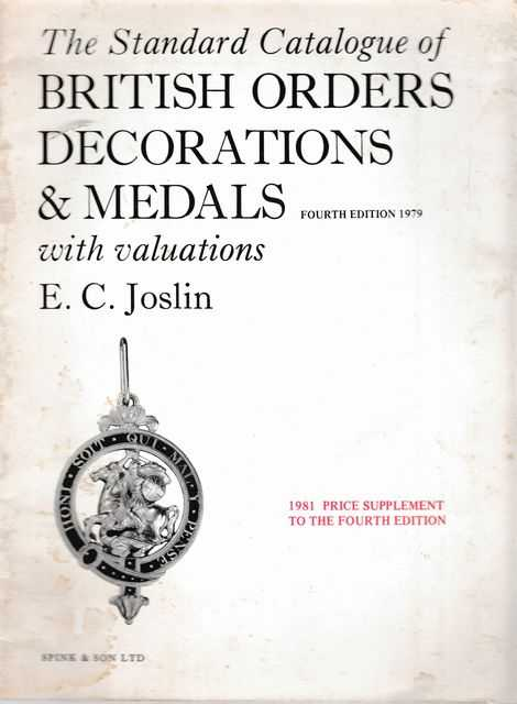 Image for The Standard Catalogue of British Orders Decorations & Medals with Valuations [1981 Price Supplement to the Fourth Edition]