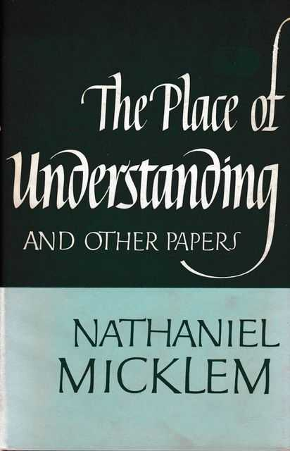 Image for The Place of Understanding and Other Papers