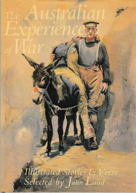 Image for The Australian Experience of War - Illustrated Stories and Verse