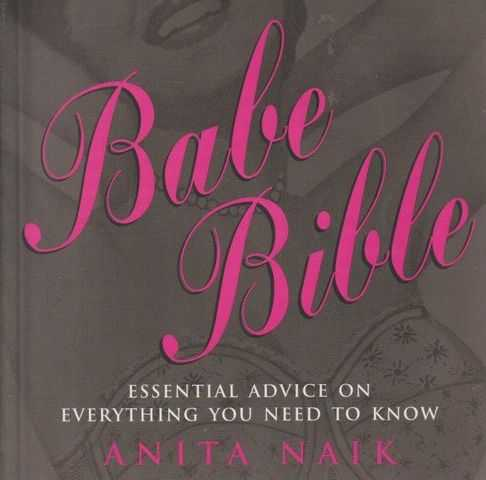Image for Babe Bible - Essential Advice On Everything You Need To Know