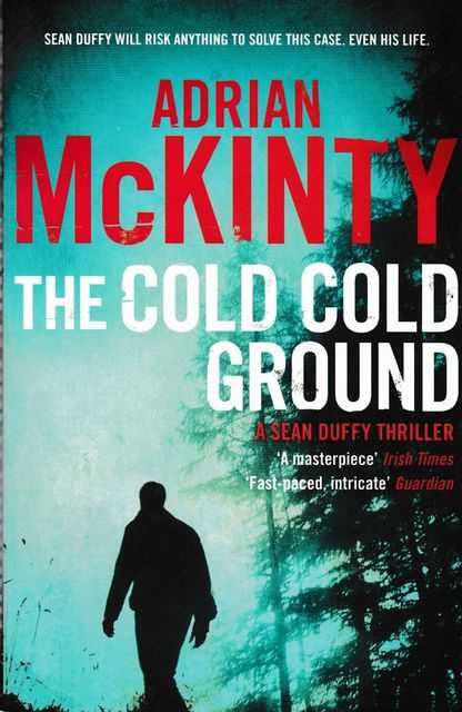 Image for The Cold Cold Ground [A Sean Duffy Thriller]