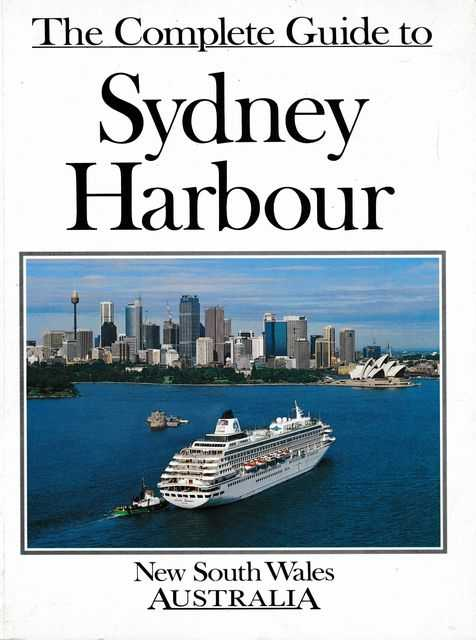 Image for The Complete Guide to Sydney Harbour, NSW