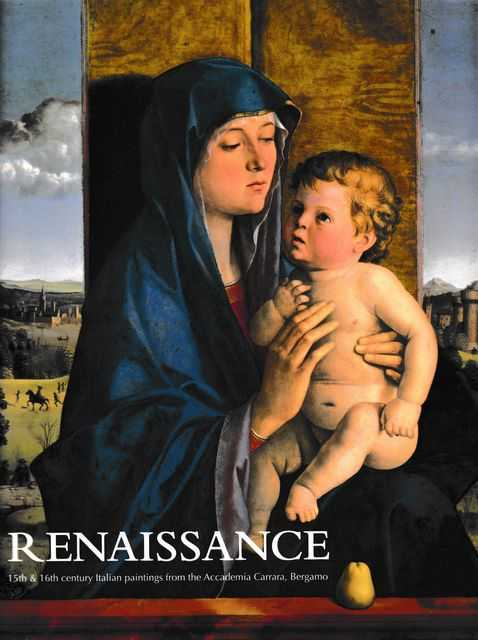 Image for Renaissance: 15th and 16th Century Paintings from the Accademia Carrara, Bergamo
