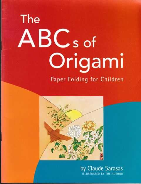 Image for The ABCs of Origami: Paper Folding for Children: Paper Folding for Children: Easy Origami Book with 26 Projects: Wonderful for Origami Beginners, Kids & Parents