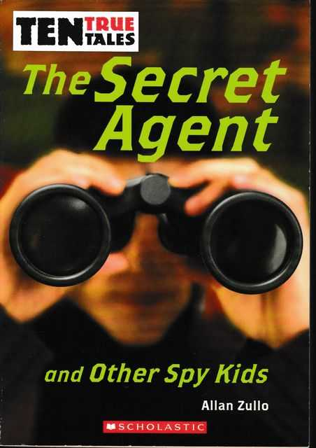 Image for The Secret Agent And Other Spy Kids - Ten True Tales