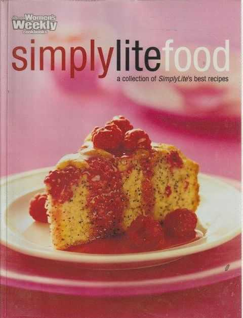 Image for The Australian Women's Weekly Cookbooks: SimplyLiteFood - A Collection Of SimplyLite's Best Recipes