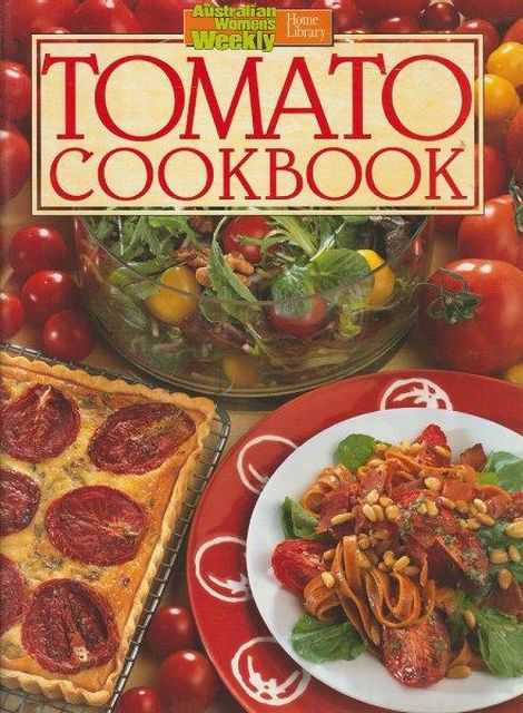 Image for The Australian Women's Weekly Cookbooks: Tomato Cookbook