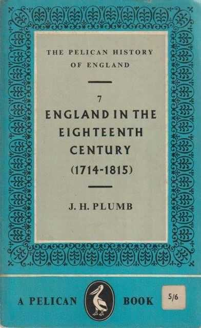 Image for The Pelican History Of England: 7 England In The Eighteenth Century (1714-1815)