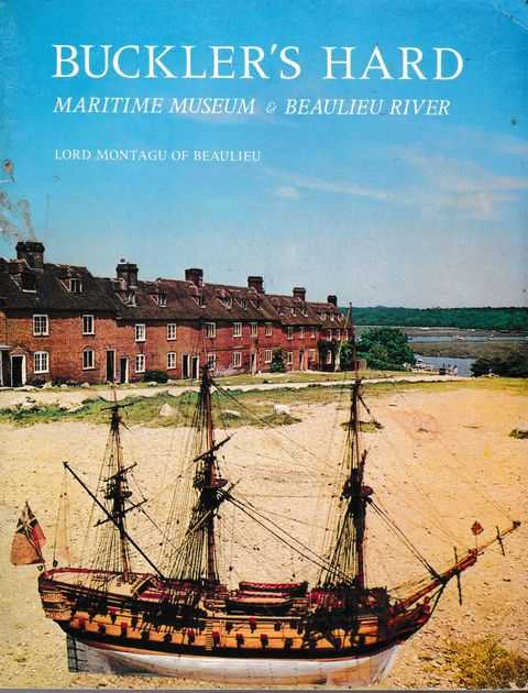 Image for Buckler's Hard Maritime Museum & Beaulieu River: The Pictorial History of Buckler's Hard