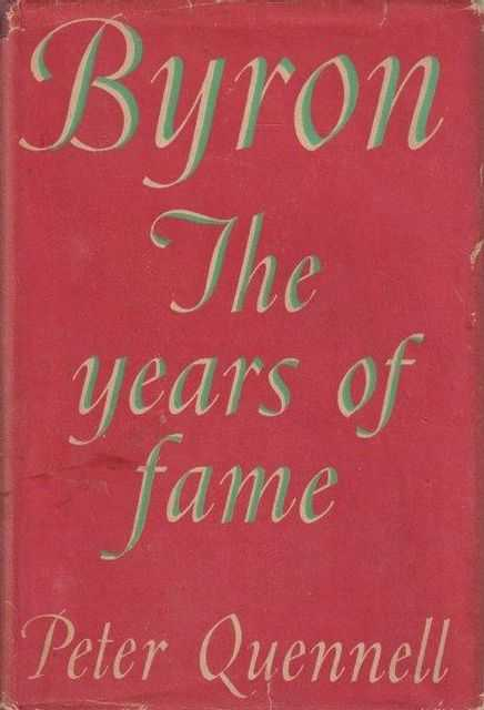 Image for Byron The Years Of Fame