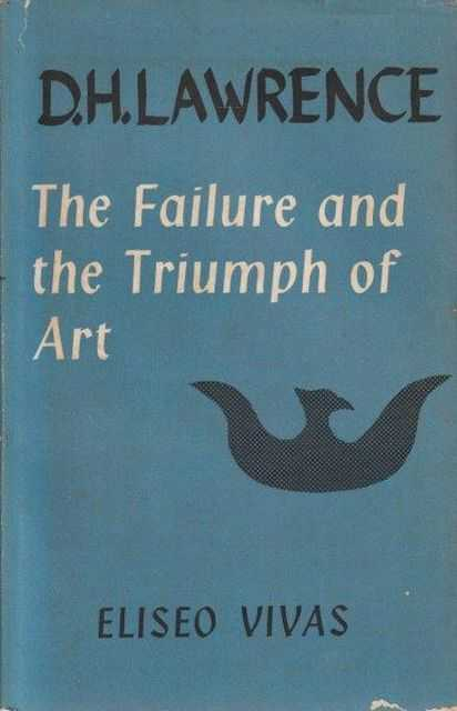 Image for D.H. Lawrence - The Failure And The Triumph Of Art