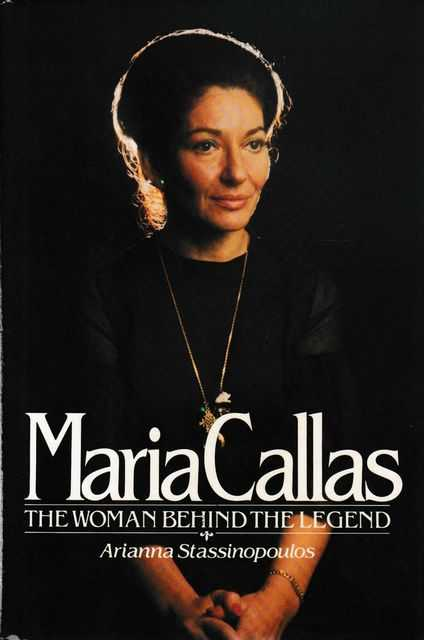 Image for Maria Callas: The Women Behind The Legend