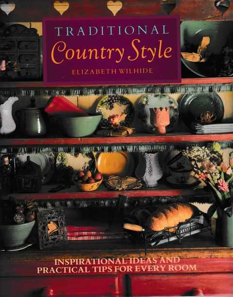 Image for Traditional Country Style: Inspirational Ideas and Practical Tips for Every Room