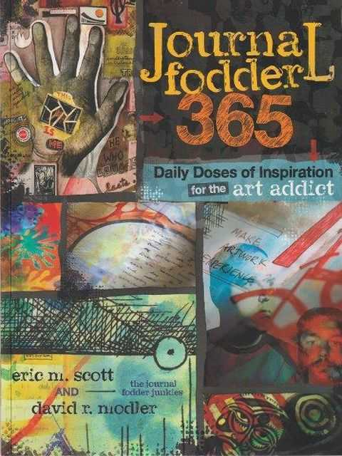 Image for Journal Fodder 365 - Daily Doses Of Inspiration For The Art Addict