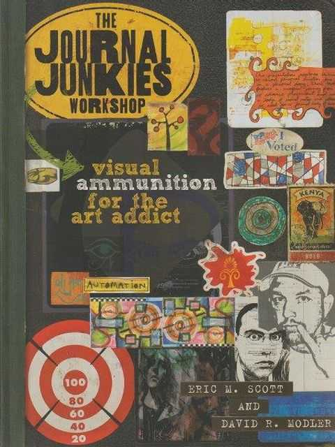 Image for The Journal Junkies Workshop - Visual Ammunition For The Art Addict
