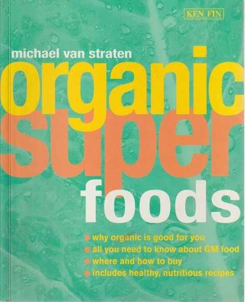 Image for Organic Super Foods