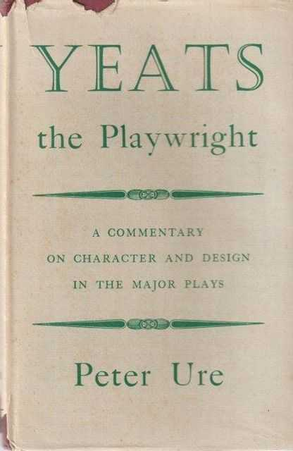 Image for Yeats The Playwright: A Commentary on Character and Design in the Major Plays