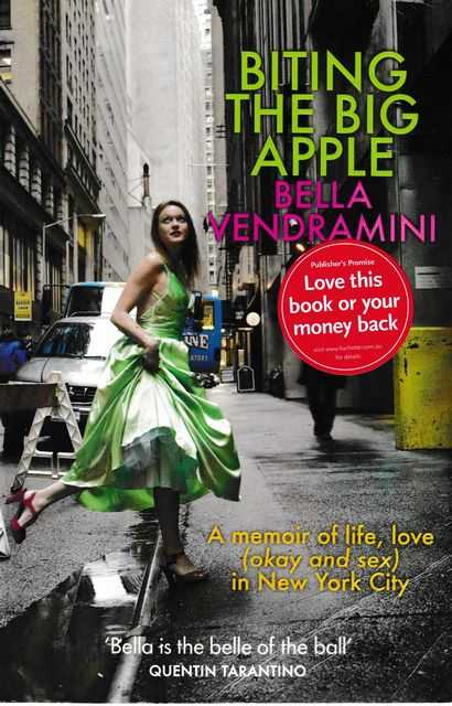 Image for Biting The Big Apple [A Memoir of Life, Love in New York City]