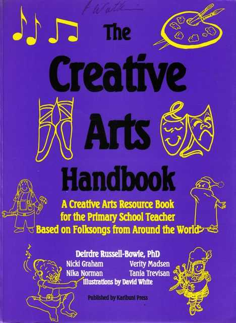 Image for The Creative Arts Handbook: A Creative Arts Resource Book for the Primary School Teacher Based on Folksongs from Around The World