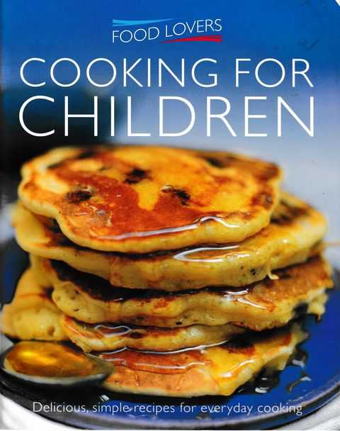 Image for Food Lovers: Cooking for Children