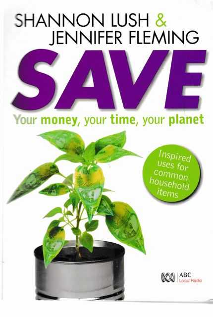 Image for Save You Money, Your Time, Your Planet
