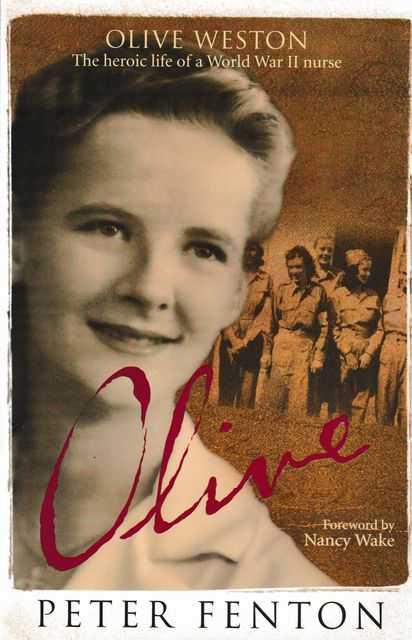 Image for Olive: The Heroic Life of a World War II Nurse