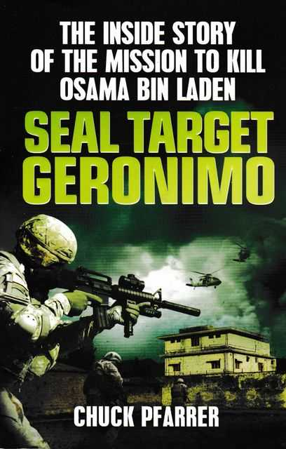 Image for Seal Target Geronimo: The Inside Story of the Mission to Kill Osama Bin Laden