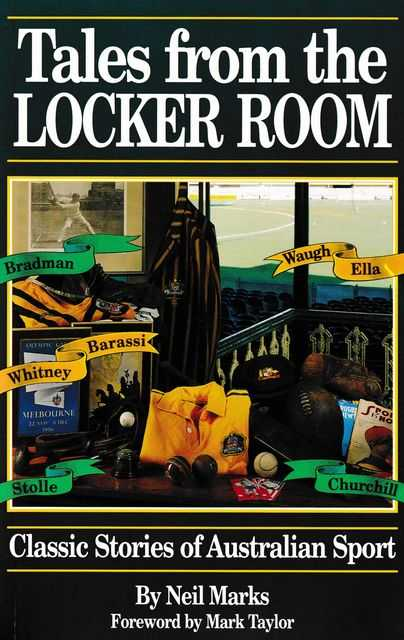 Image for Tales from the Locker Room: Classic Stories of Australian Sport