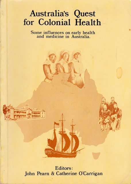 Image for Australia's Quest for Colonial Health: Some Influences on Early Health and Medicine in Australia