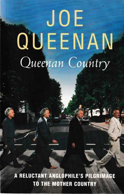 Image for Queenan Country: A Reluctant Anglophile's Pilgrimage to the Mother Country