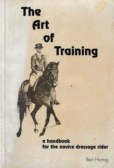Image for The Art of Training: A Handbook for the Novice Dressage Rider