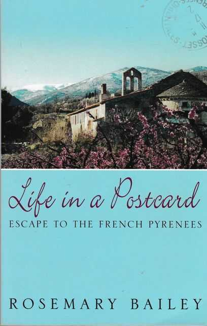 Image for Life In A Postcard: Escape to the French Pyrenees