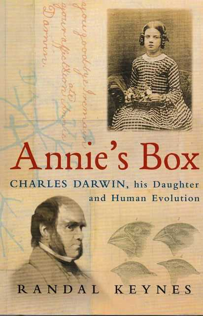 Image for Annie's Box: Charles Darwin, His Daughter and Human Evolution