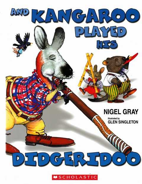 Image for And Kangaroo Played His Didgeridoo